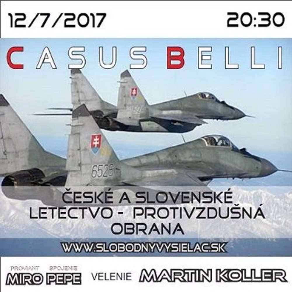 Casus belli 18 2017 07 12 eske a Slovenske letectvo protivzdu na obrana