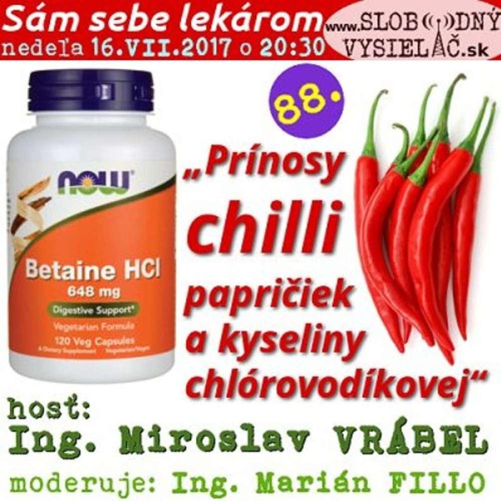 Sam sebe lekarom 88 2017 07 16 Prinosy chilli papri iek a kyseliny chlorovodikovej