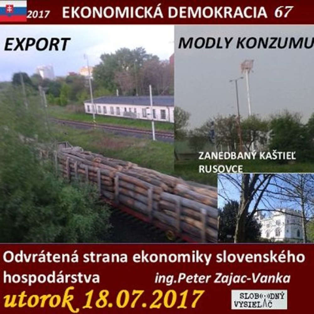 Ekonomicka demokracia 67 2017 07 18 Odvratena strana ekonomiky slovenskeho hospodarstva