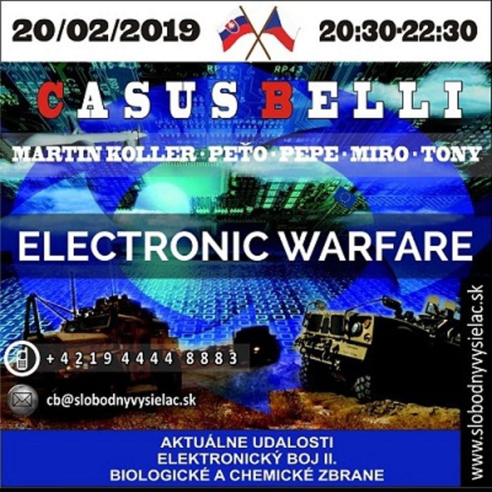 Casus belli 61 - 2019-02-20 Aktuálne udalosti - historické okienko - Elektronický boj II.