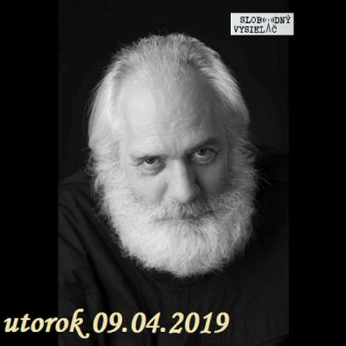 Na prahu zmien 25 - 2019-04-09 Radim Valenčík