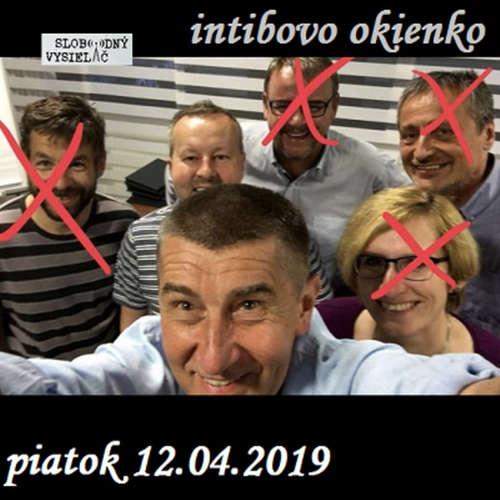 Intibovo okienko 55 - 2019-04-12 Vládní personální hrátky…