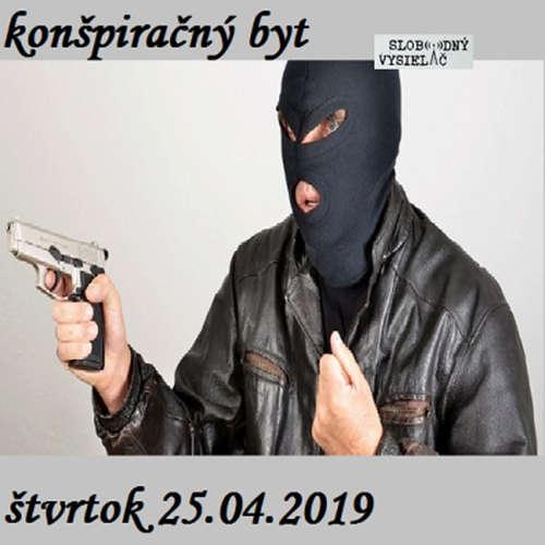 Konšpiračný byt 87 - 2019-04-25 Veľké odhalenie nemeckého tajného agenta.