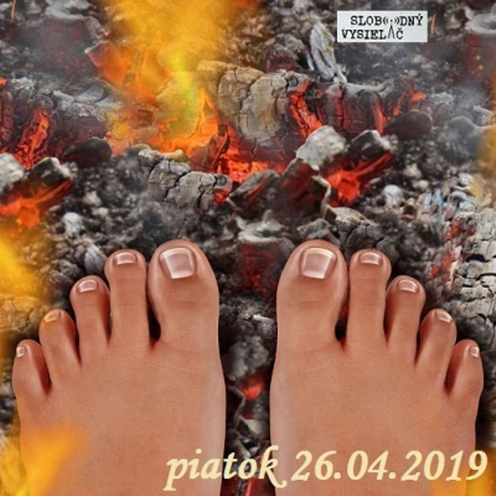 Riešenia a alternatívy 115 - 2019-04-26 Chôdza po žeravom uhlí…