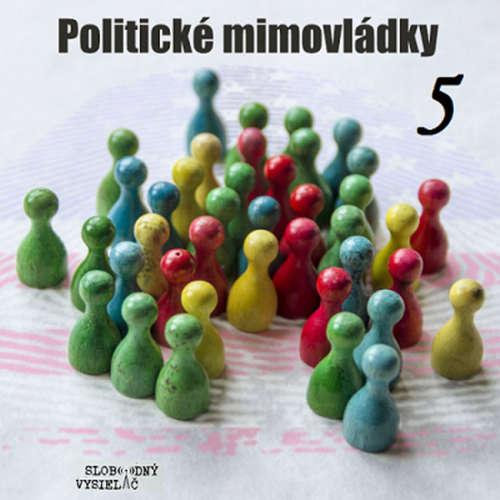 Politické mimovládky 05 - 2019-05-03 Ideológia 5 – Spojenci politických mimovládok