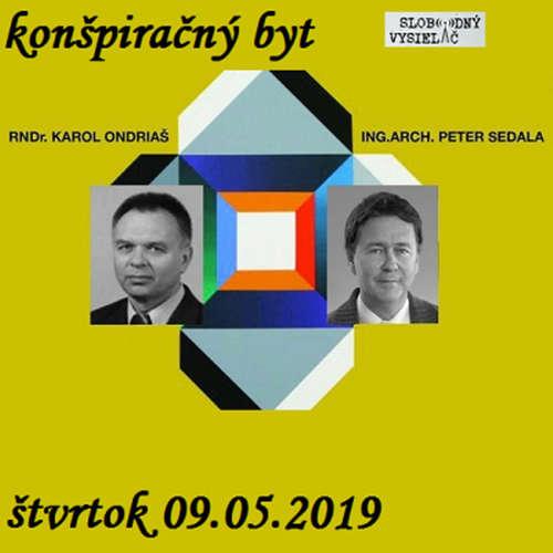 Konšpiračný byt 88 - 2019-05-09 Dvaja poslanci otvorene a bez cenzúry v konšpiračnom byte...