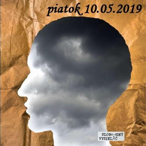Riešenia a alternatívy 117 - 2019-05-10 Vedomý život…