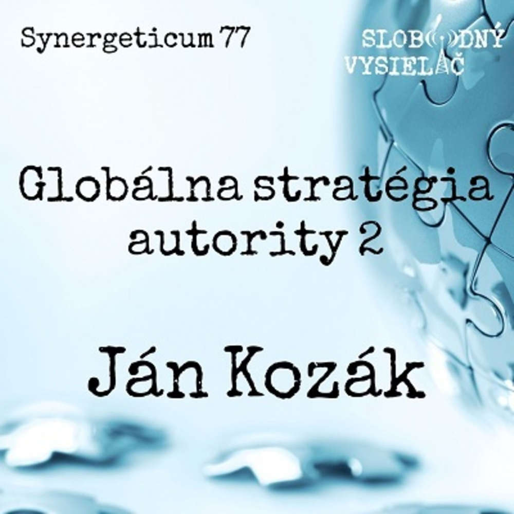 Synergeticum 77 - 2019-05-14 Globálna stratégia autority 2