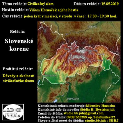 Korene 47 - 2019-05-15 Civilizačný zlom...