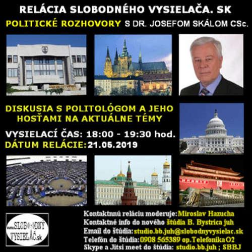 Politické rozhovory 17 - 2019-05-21 Dr. Josef Skála