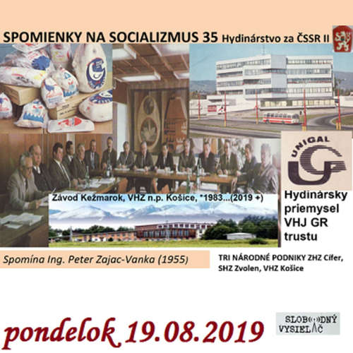 Spomienky na Socializmus 35 - 2019-08-19 Hydinárstvo za ČSSR II.
