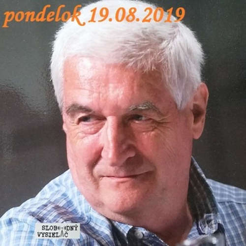 Na prahu zmien 43 - 2019-08-19 Zdeněk Tichý