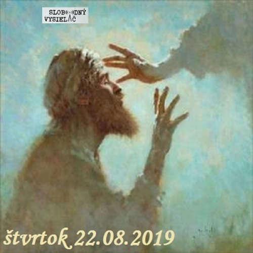 Spirituálny kapitál 268 - 2019-08-22 Majú oči a nevidia…