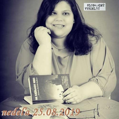 Literárna čajovňa 154 - 2019-08-25 spisovateľka Dominika Elizabeth Hladíková