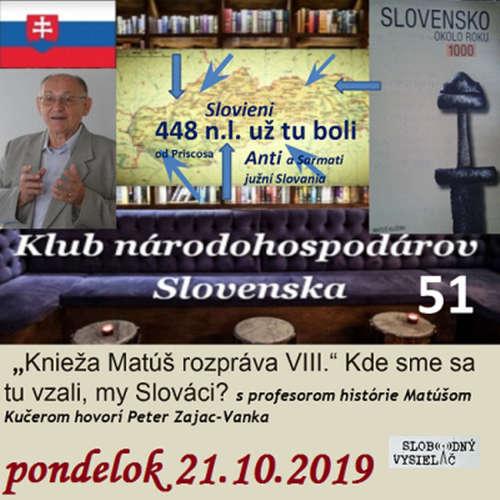 Klub národohospodárov Slovenska 51 - 2019-10-21 Knieža Matúš rozpráva VIII.