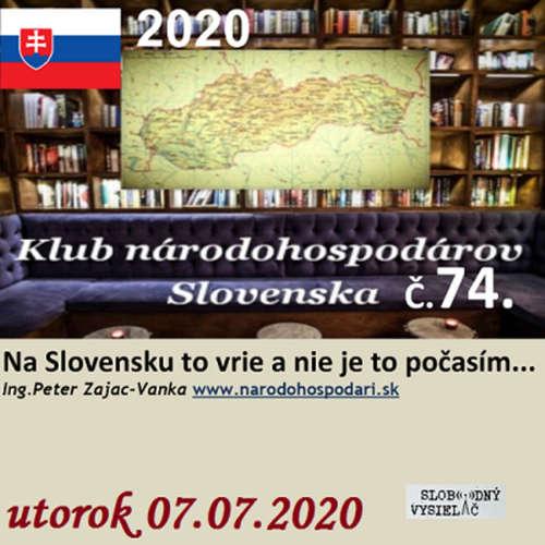 Klub národohospodárov Slovenska 74 - 2020-07-07 Na Slovensku to vrie a nie je to počasím…