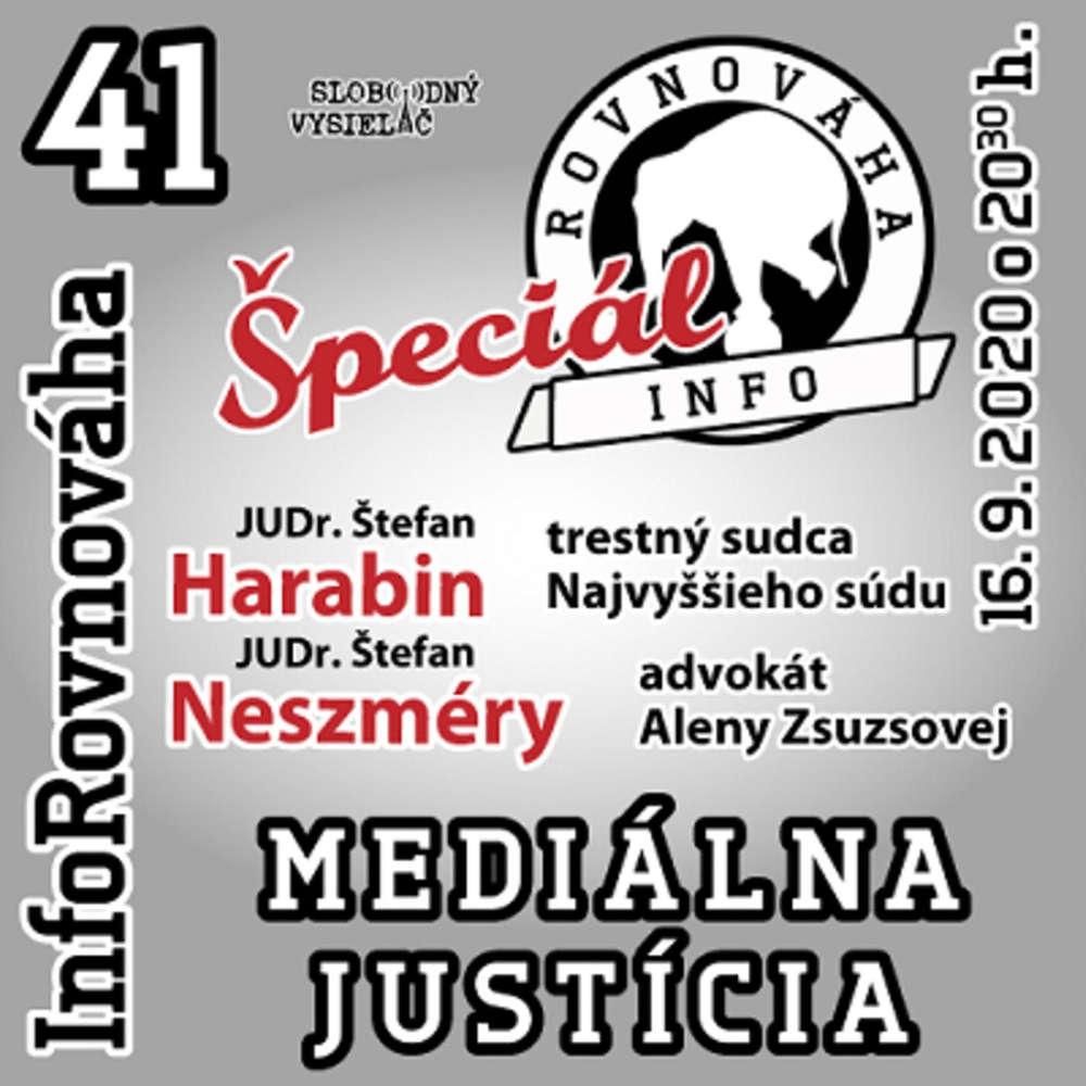 InfoRovnováha 41 - 2020-09-16 Mediálna justícia – Špeciál