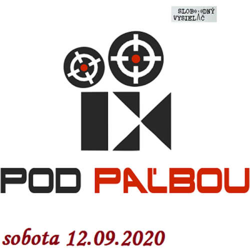 Pod paľbou 08 - 2020-09-12 Adrián Repčok