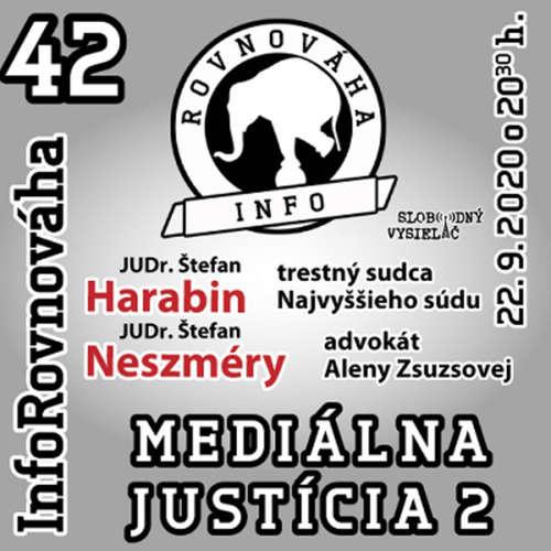 InfoRovnováha 42 - 2020-09-22 Mediálna justícia 2.