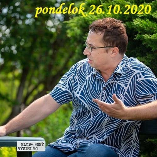 Na prahu zmien 99 - 2020-10-26 Pavel Matocha
