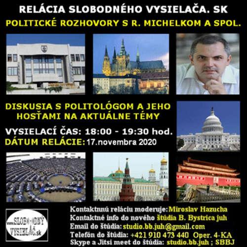 Politické rozhovory 65 - 2020-11-17 Mgr. Roman Michelko