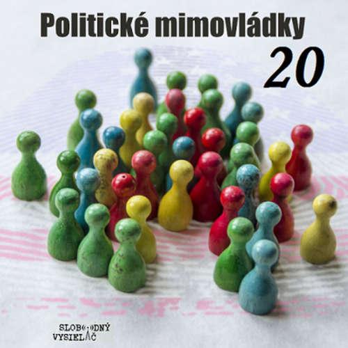 Politické mimovládky 20 - 2021-01-15 Kam to smeruje ?
