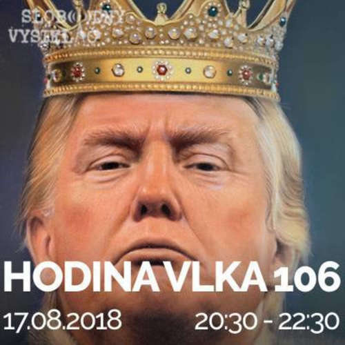 Hodina Vlka 106 - 2018-08-17