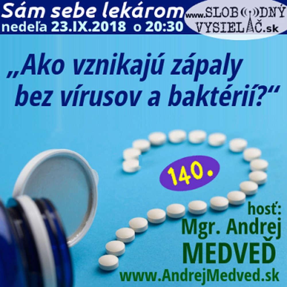 "e5d68e01541d Sam sebe lekarom 140 - 2018-09-23 ""Ako vznikaju zapaly bez virusov"