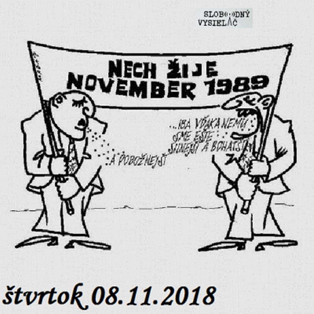 Konšpiračny byt 74 - 2018-11-08 Novembrovy majdan v roku 1989.