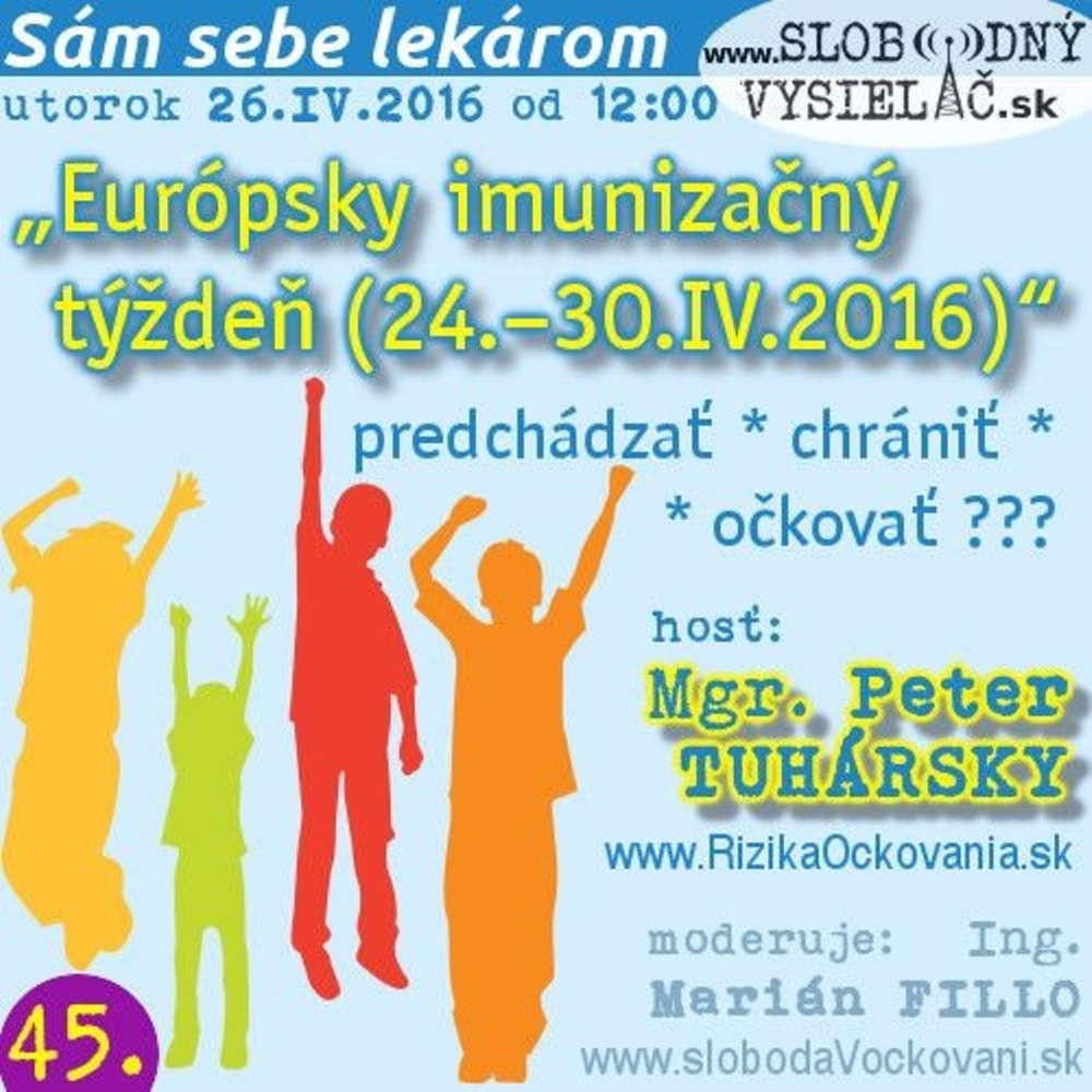 e4e9c1a15c Sam sebe lekarom 45 2016 04 26 Europsky imuniza ny ty de 26 30 IV 2016