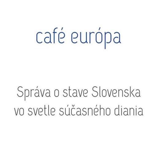 Správa o stave Slovenska vo svetle súčasného diania