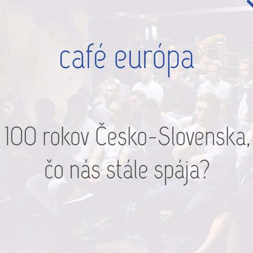 100 rokov ČS: Čo nás stále spája?
