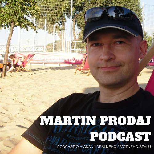 Martin Prodaj Podcast