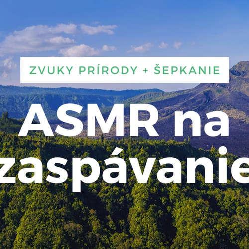 ASMR terapia: Ostýchavosť (šepkanie, zvuky lesa)