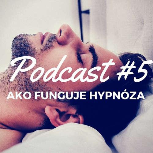 Ako Funguje Hypnóza