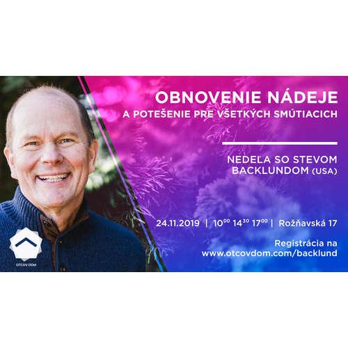 SESSION 1, Obnovenie NÁDEJE,  Steve Backlund