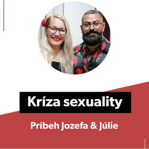 Kríza sexuality, príbeh Jozefa & Júlie