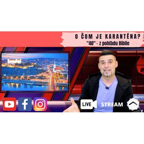 """Aký je skutočný význam """"karantény-40?"""" Vlado Žák"""