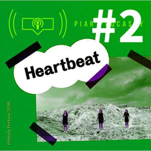 15. PiarPodcast - Heartbeat na Pohode #2