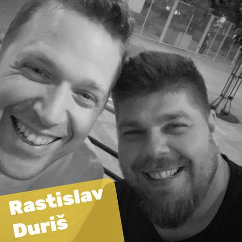08 Rasťo Duriš - Leadership má byť o tímoch, nie o egu lídra