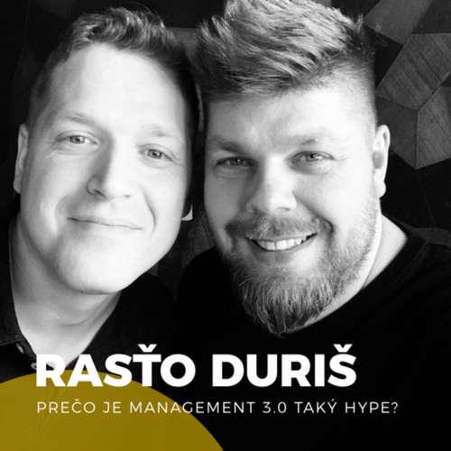 13 Rasťo Duriš - Prečo je Management 3.0 nový leadership hype?