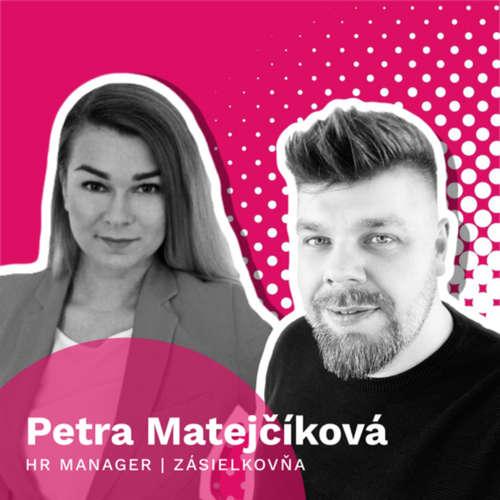 21 Petra Matejíčková (Zásielkovňa) - Ako sa robí HR lovebrand
