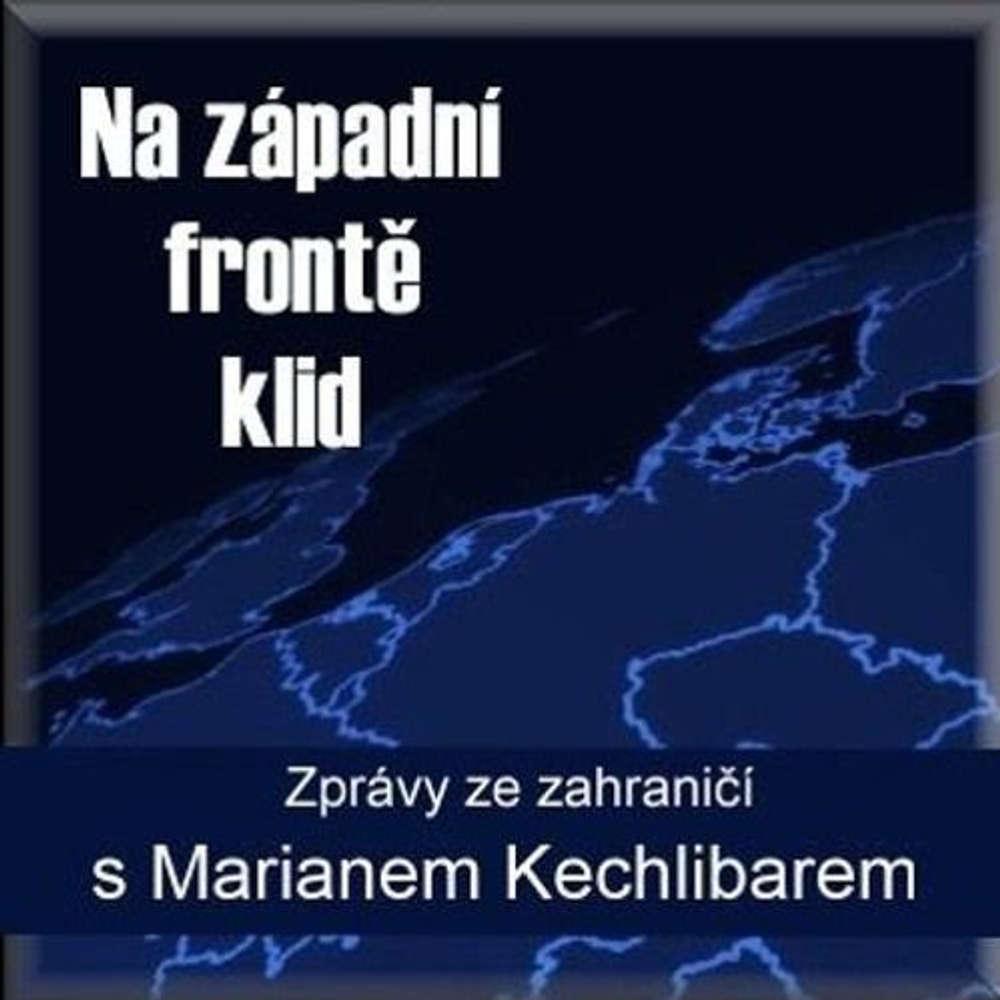 Marian Kechlibar - Na západní frontě klid - Rádio BOHEMIA - 24.04.2019
