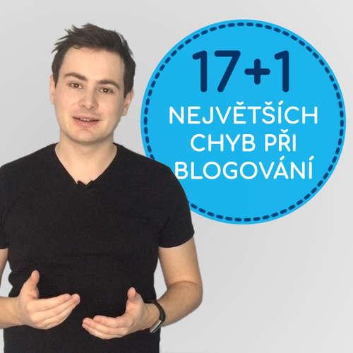 17+2 největších chyb při blogování