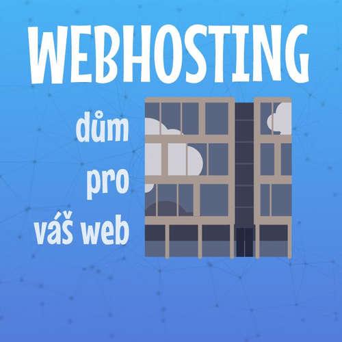 Co je to webhosting a kde ho udělat