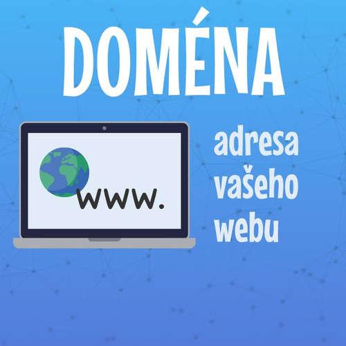 Jak si pořídit doménu, adresu pro svůj web