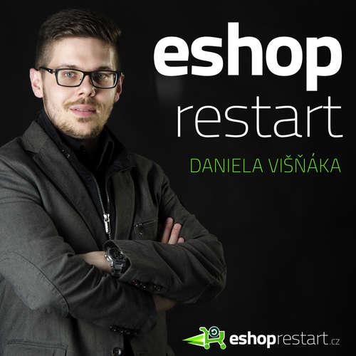 #ESHOPRESTART, Daniel Višňák podcast