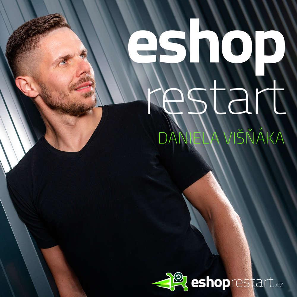 ESHOPRESTART - podcast o e-shopovém podnikání