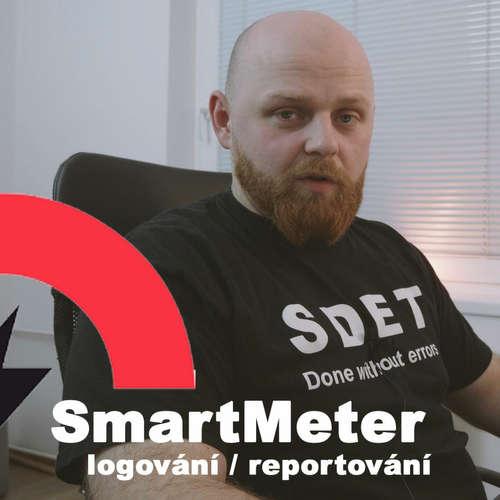 #TEST-STACK 08 - Logování / reportování ve SmartMeteru