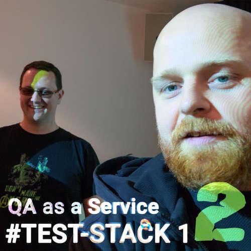 #TEST-STACK 12 - Tomáš Přibyl QA as a Service ( druhý díl )